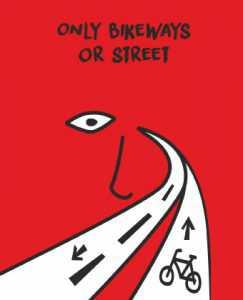 only bikeways or street